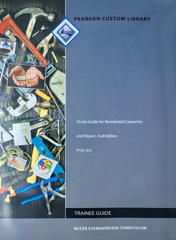 Study Guide for Residential Carpentry & Repair, 2nd Edition