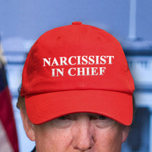 """Narcissist In Chief"" Anti-Trump Red Hat"