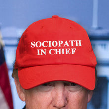 """Sociopath In Chief"" Anti-Trump Red Hat"