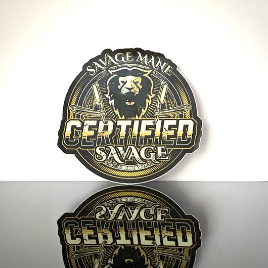 Certified Savage Die Cut Sticker - Savage Mane Beard Co.