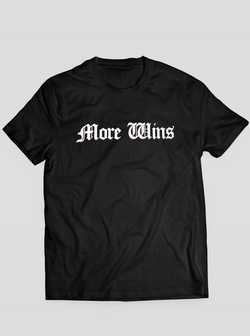 More Wins T-Shirt - Black