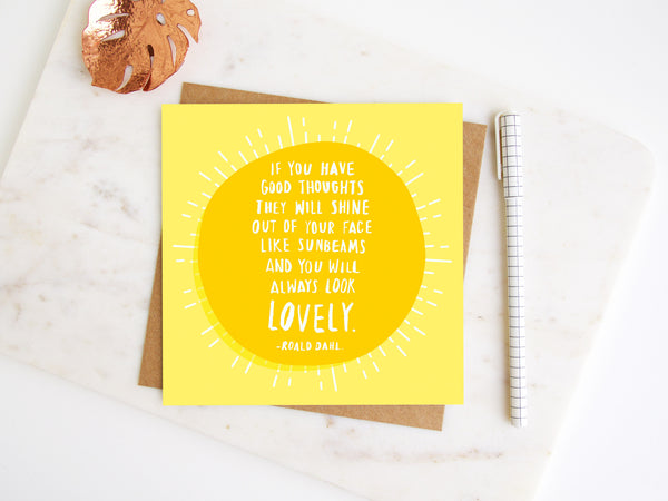 ...You Will Always Look Lovely Greetings Card