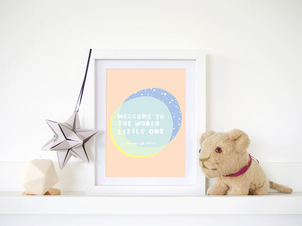 Welcome To The World Little One A5 Print
