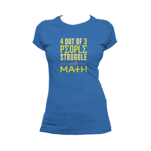 I Love Science 4 Out Of 3 People Official Women's T-shirt (Royal Blue) - Urban Species Ladies Short Sleeved T-Shirt