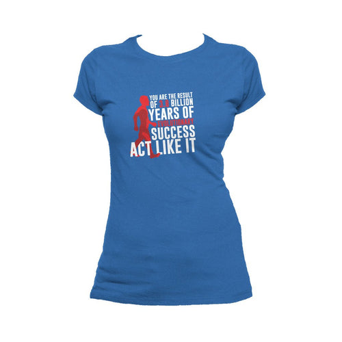 I Love Science Evolutionary Success Official Women's T-shirt (Royal Blue)