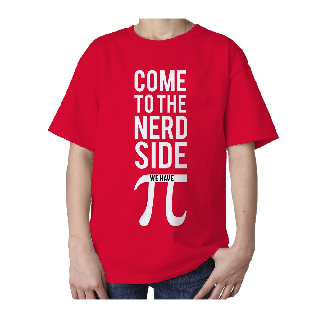 25d2c46da I Love Science Come To The Nerd Side We Have Pi Official Kid's T-shirt –  Urban Species