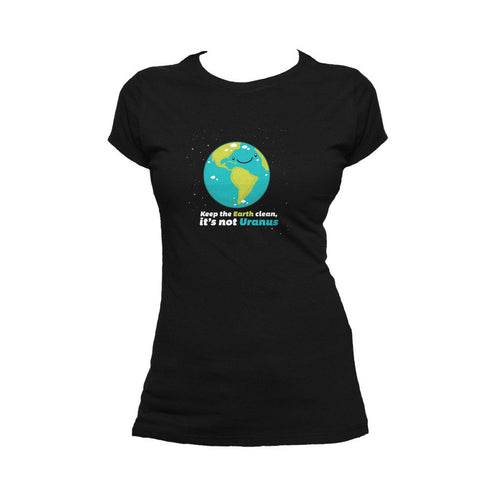 I Love Science Keep The Earth Clean It's Not Uranus Official Women's T-shirt (Black) - Urban Species Ladies Short Sleeved T-Shirt
