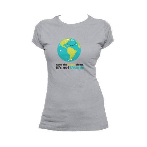 I Love Science Keep The Earth Clean It's Not Uranus Official Women's T-shirt (Heather Grey) - Urban Species Ladies Short Sleeved T-Shirt