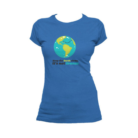 I Love Science Keep The Earth Clean It's Not Uranus Official Women's T-shirt (Royal Blue)