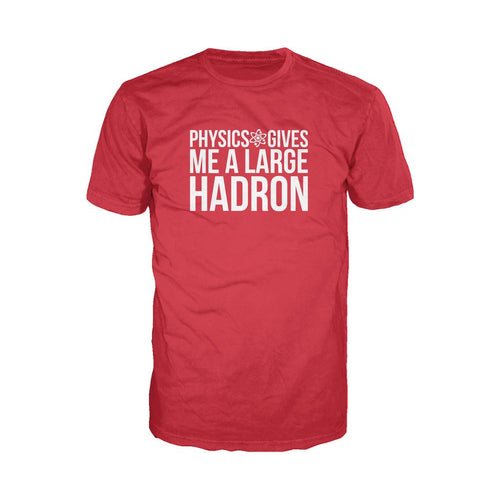 I Love Science Physics Gives Me A Large Hadron Official Men's T-shirt (Red) - Urban Species Mens Short Sleeved T-Shirt