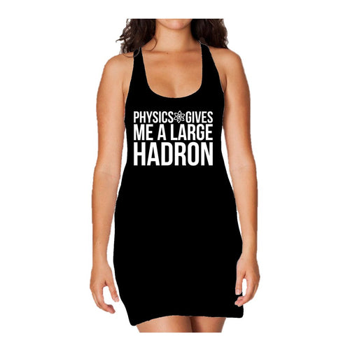 I Love Science Physics Gives Me A Large Hadron Official Women's Long Tank Dress (Black)