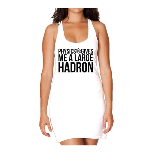I Love Science Physics Gives Me A Large Hadron Official Women's Long Tank Dress (White) - Urban Species Ladies Long Tank Dress