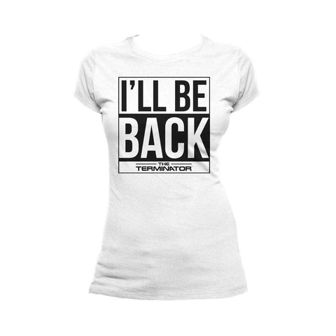 Terminator I'll Be Back Official Women's T-shirt (White) - Urban Species Ladies Short Sleeved T-Shirt