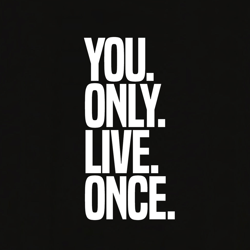 You Only Live Once T-shirt for Men