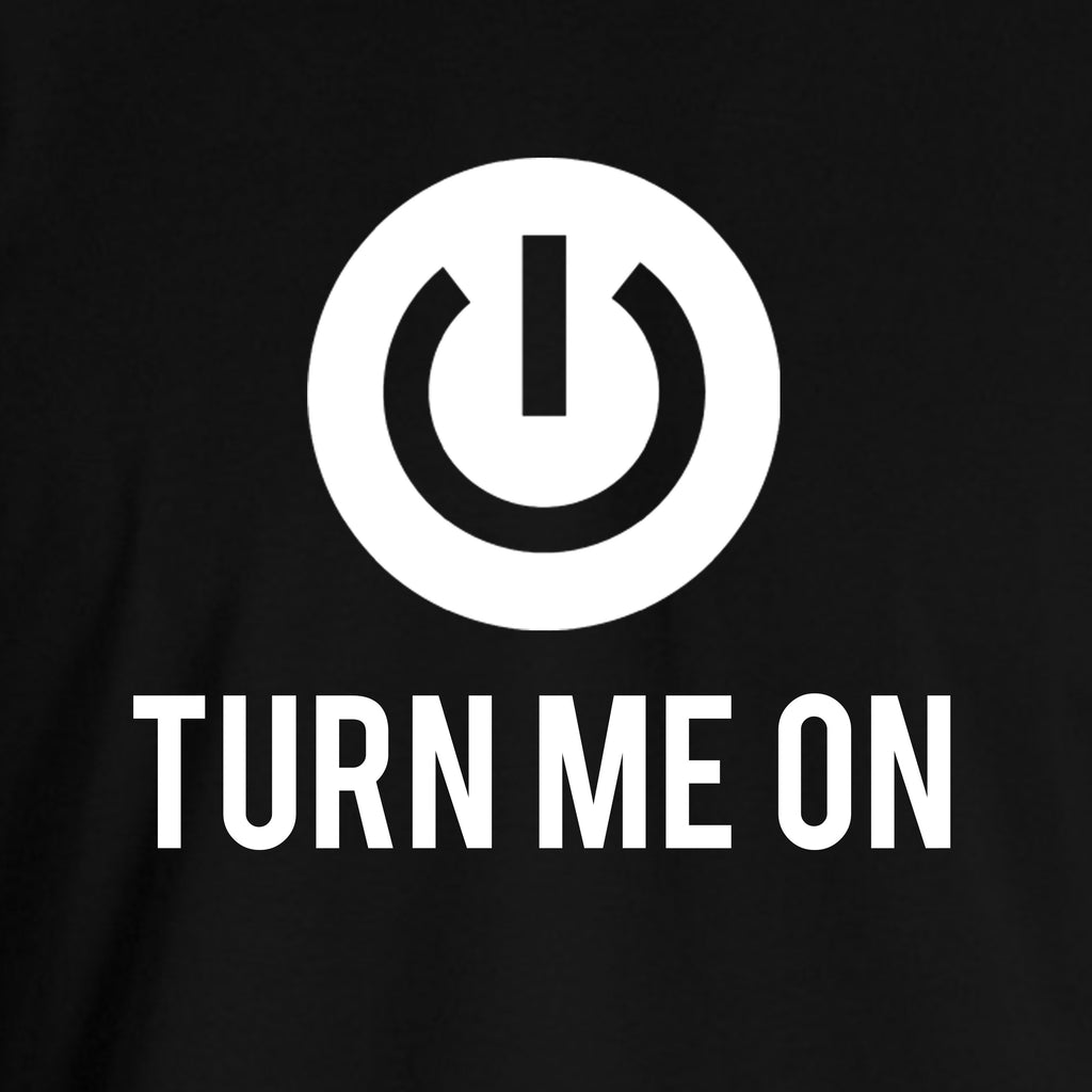 Turn Me On T-shirt for Men - Let's Beach