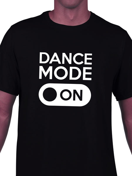 Dance Mode On T-shirt for Men - Let's Beach
