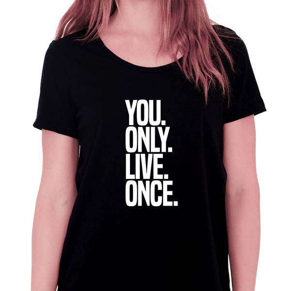 You Only Live Once T-shirt for Women - Let's Beach