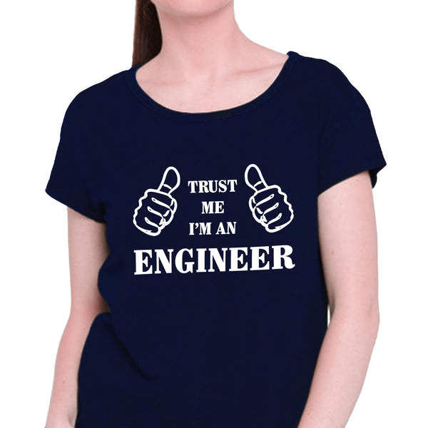 Trust Me I'm An Engineer T-shirt for Women - Let's Beach