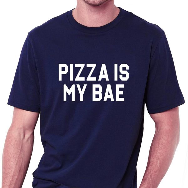 Pizza Is My Bae T-shirt for Men - Let's Beach
