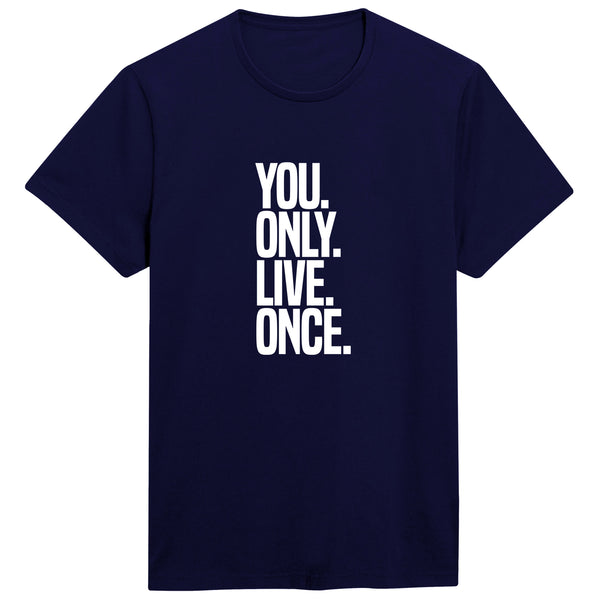 You Only Live Once T-shirt for Men - Let's Beach