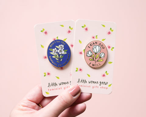 Feminist Enamel Pin- I Can & I Will Motivational Inspirational Quote Lapel Pin Pink Floral Girl Power