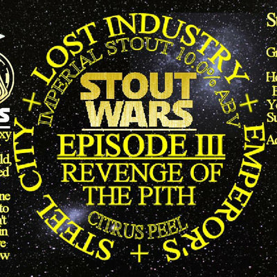 Steel City x Lost Industry x Emperors Brewery Stout Wars Episode III : Revenge Of The Pith
