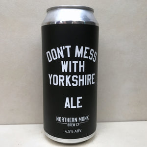 Northern Monk Don't Mess With Yorkshire