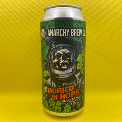 Anarchy Brew Co Buried In Hops