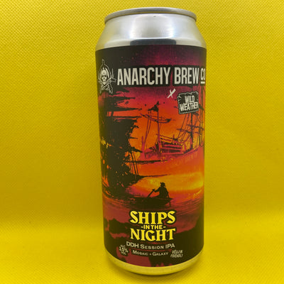 Anarchy Brew Co x Wild Weather Ships In The Night