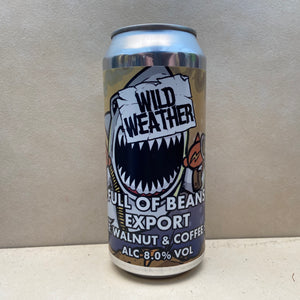Wild Weather Full of Beans Export Maple & Walnut