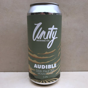 Unity Audible DDH Pale Ale Mosaic / Citra BBE 30/11/18