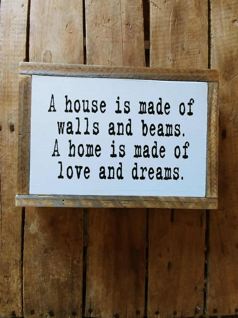 A house is made of. . .