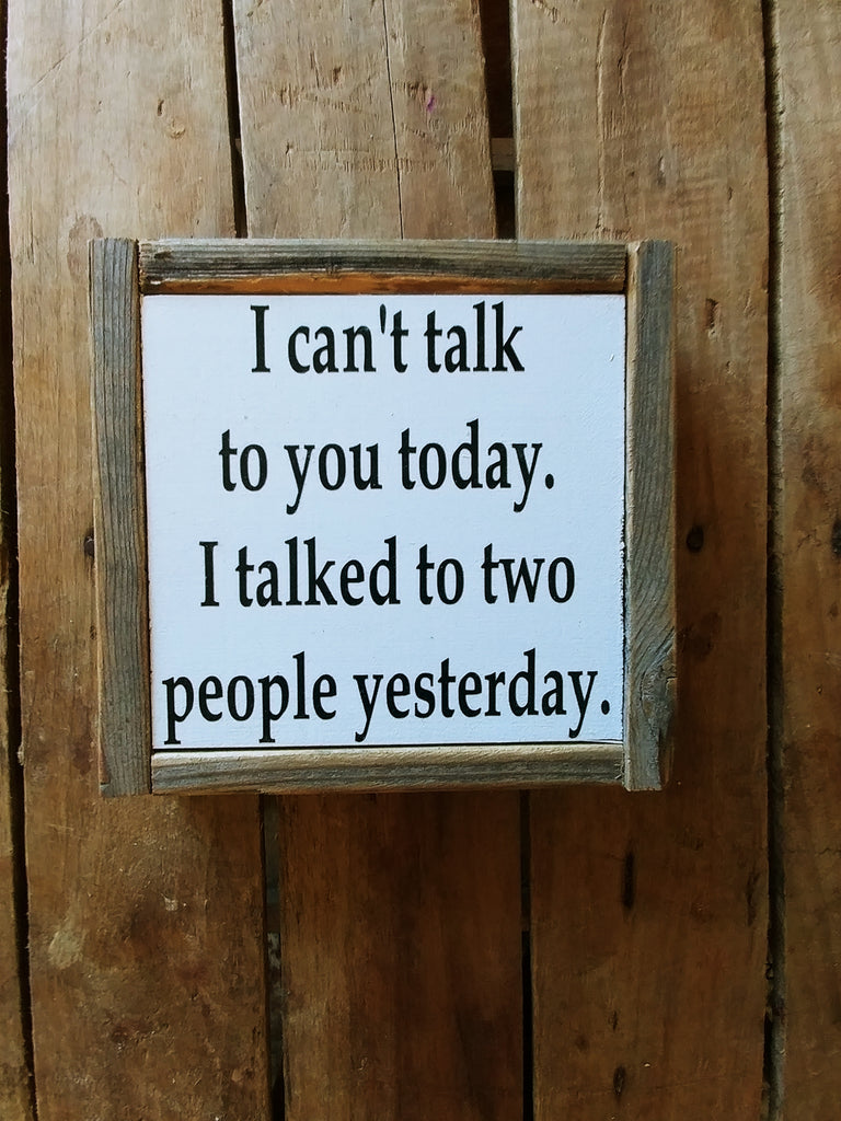 Can't talk to you today.