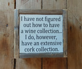 Extensive cork collection.