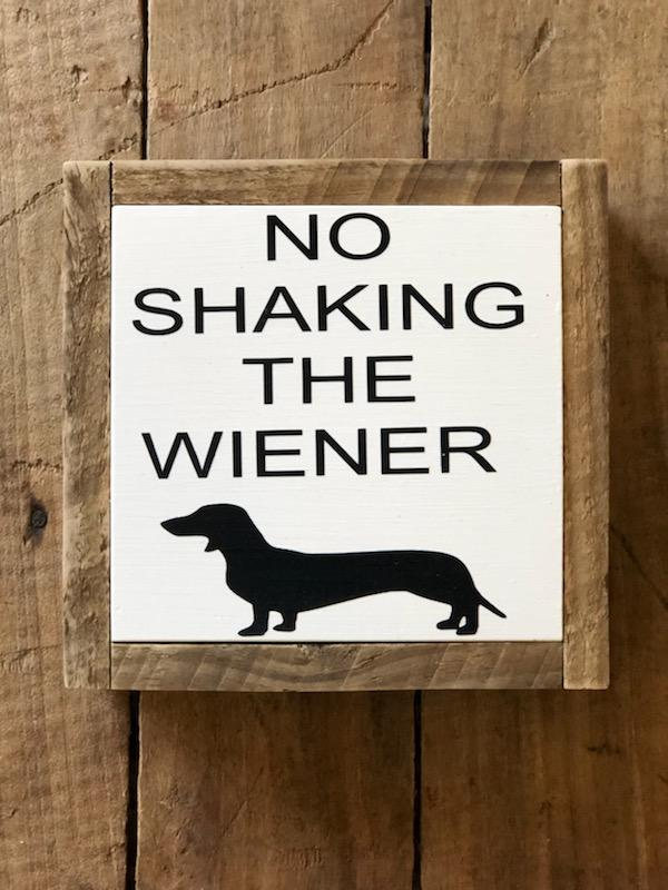 No shaking the wiener
