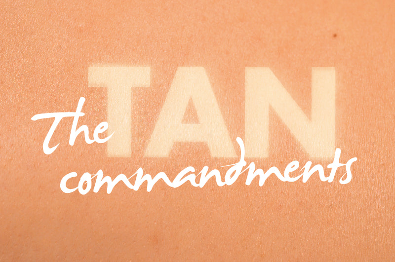 The Tan Commandments