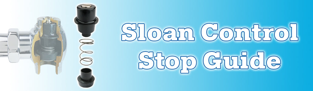 Sloan Control Stop Guide