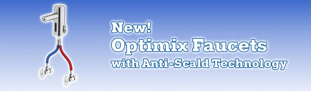 Sloan Optimix Faucets with Anti-Scald Technology