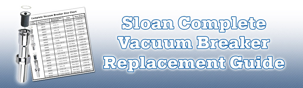 Sloan Complete Vacuum Breaker Replacement Guide