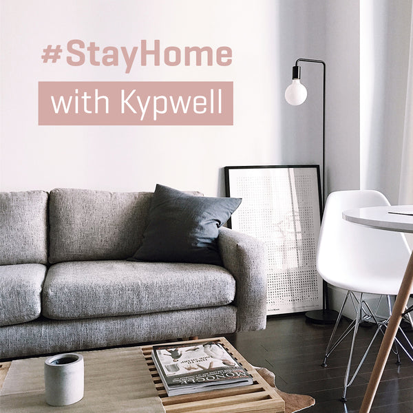 #StayHome with Kypwell