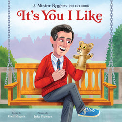 Mister Rodgers' It's You I Like Poetry Book