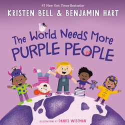 The World Needs More Purple People by Benjamin Hart and Kristen Bell