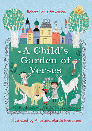 A Child's Garden of Verses- Robert Louis Stevenson