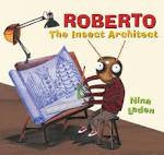 Roberto: Insect architect