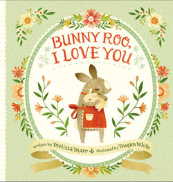 Bunny Roo, I love you - Mudpie San Francisco