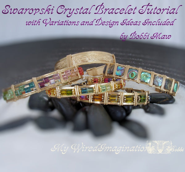 Swarovski Crystal Bracelet Tutorial with Variations, Wire Wrap Jewelry Tutorial