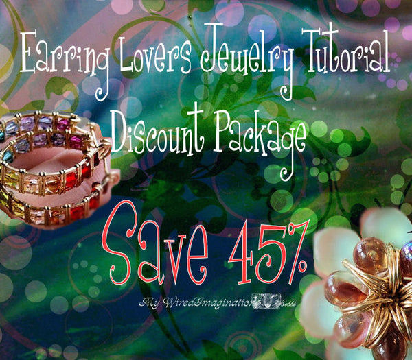 Earring Lovers Wire Jewelry Tutorial Special - Get 10 Earring Tutorials Save 45%