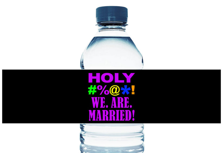 Holy Bleep! We Are Married Personalized Wedding Water Bottle Labels
