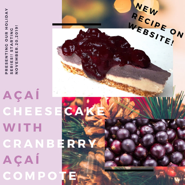 Açaí Cheesecake with Cranberry Açaí Compote