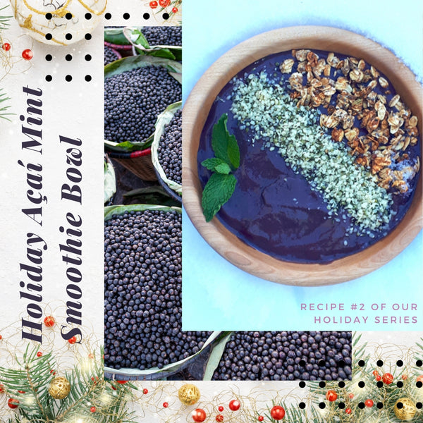 Holiday Açaí Mint Smoothie Bowl